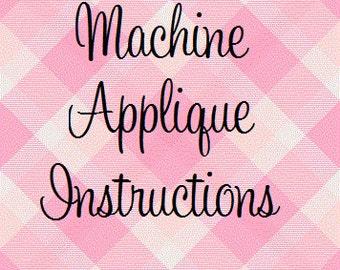 INSTANT DOWNLOAD, Machine Applique Instructional PDF Tutorial
