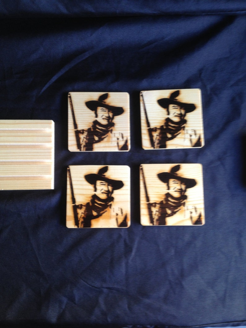 John Wayne,Burned Image If Desired Mix and Match 4 different designs       See Gomez Carvings Shop and add a note
