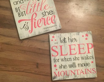 Let her sleep for when she wakes she will move mountains nursery wood sign