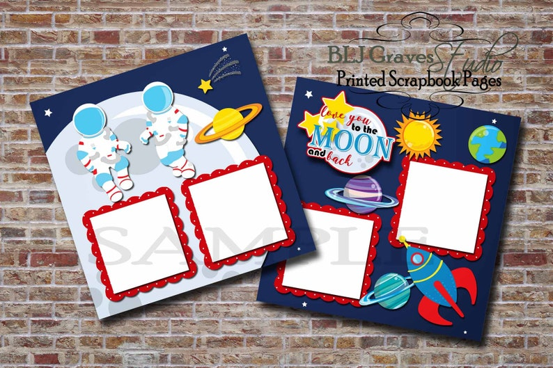 2 PRINTED 12x12 Premade Scrapbook Pages Astronaut Rocket image 0