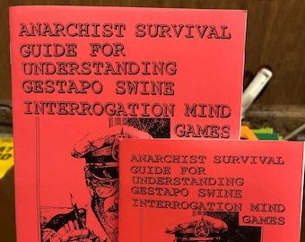 Anarchist Survival Guide for Understanding Gestapo Swine Interrogation Mind Games   Harold H Thompson   Jailhouse Lawyer   Anarchism   Zine