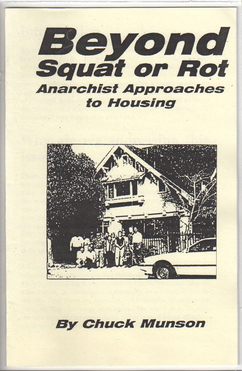 Beyond Squat or Rot Anarchist Approaches to Housing image 0