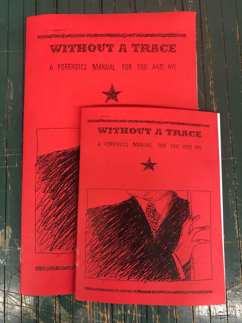 Without a Trace: A Forensics Manual for You and Me  image 0