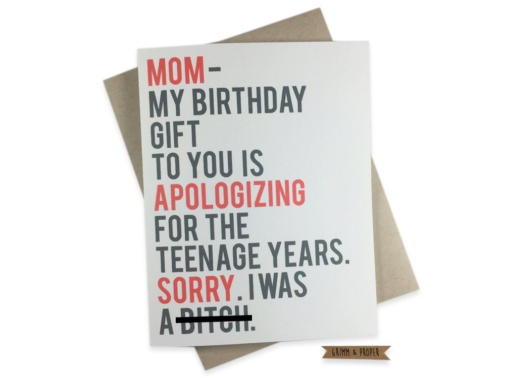 Funny Birthday Card For Mom Teenager Sorry Apology