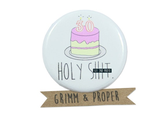Funny 30th Birthday Pin Holy S Mature Cake Candles
