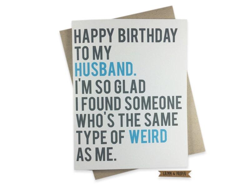 Funny Husband Birthday Card Husbands Weird