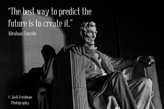 Abraham Lincoln Motivational Quote Lincoln Memorial Black And White Photograph Washington D C U S A Inspirational Print