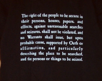FOURTH AMENDMENT Freedom from Illegal Search and Seizure T-Shirt