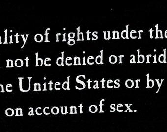 Equal Rights Amendment T-Shirt White on Black Unisex sizes