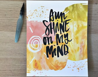 Sunshine On My Mind Print