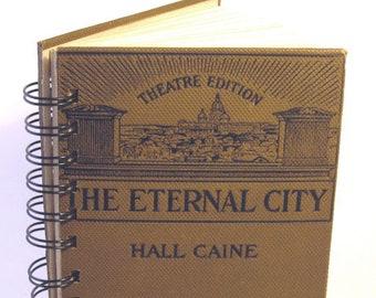 1902 THE ETERNAL CITY Handmade Journal Vintage Upcycled Book Rome Honeymoon Travel Italy Journal