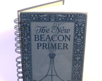 1921 VINTAGE READER Handmade Journal Vintage Upcycled Book Vintage Children's Primer