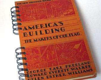 1943 AMERICAN HISTORY Handmade Journal Vintage Upcycled Book Vintage History Textbook