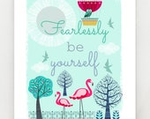 Fearlessly be yourself, print, DES26