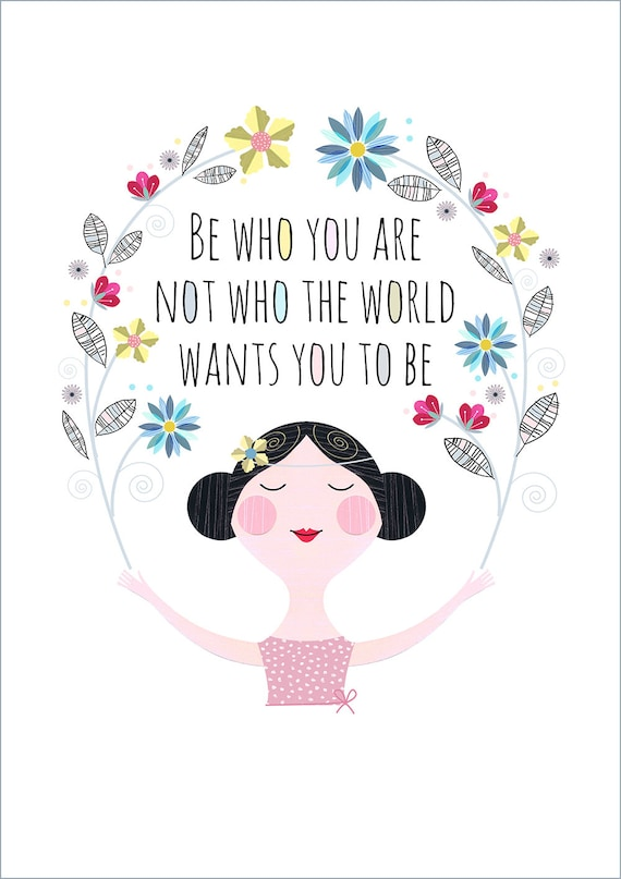 Be who you are print, DES61
