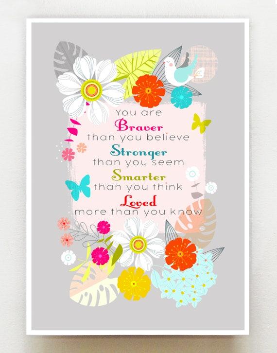 braver, stronger, smarter, loved, print DES78