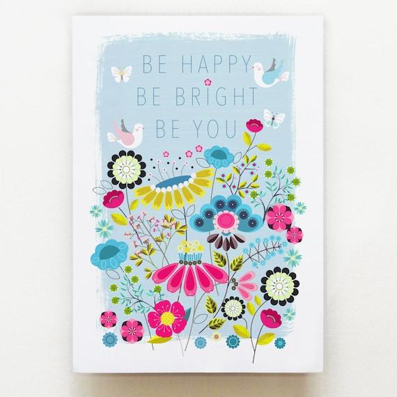 Be Happy, Be Bright, Be You print, Ellen Giggenbach, DES49