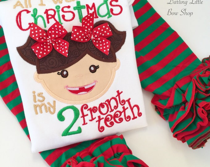 Two Front Teeth shirt  -- All I Want for Christmas is my 2 front teeth shirt for girls