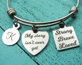 Depression anxiety gift, My story isn 39 t over yet bracelet, Mental health awareness, Recovery gift, Survivor jewelry, Strong Brave Loved