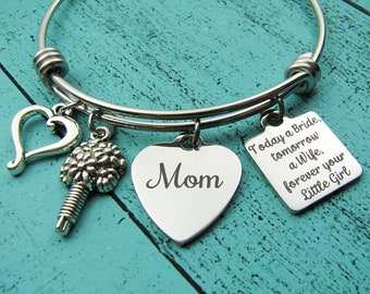 Mother of the bride gift, wedding gift for Mom, bridal gift for Mom from daughter, today a bride tomorrow a wife forever your little girl