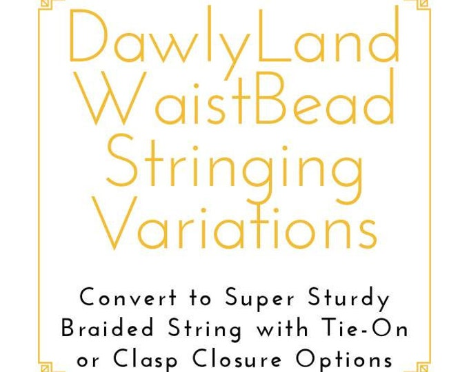 Waist Bead Braided Stringing Variation (Add-On Feature) with Traditional Tie On or Clasp Closure Options