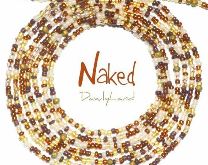 Naked • Premium Waist Beads