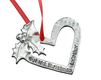 3rd Anniversary Christmas Tree Ornament - Reads Our 3rd Christmas Together