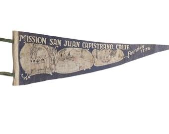 Vintage Mission San Juan Capistrano Felt Flag Pennant
