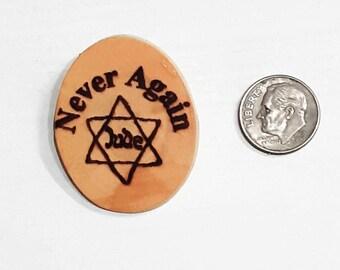 Never Again, Shoah, Israeli Olive wood art memorized pin the Holocaust engraved, Judaica Israel P201