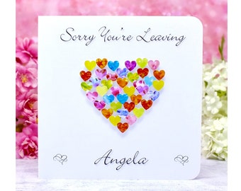 Sorry You're Leaving Card - Handmade and Personalised Leaving Card, perfect for New Job, Retirement, etc. Customised with Name