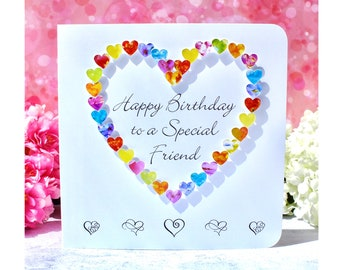Special Friend Birthday Card - Handmade with Personalised Option - Colourful, Luxury 'Happy Birthday to a Special Friend' Cards