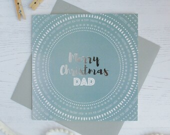 Merry Christmas Dad silver foil card