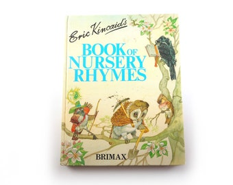 Eric Kincaid's Book of Nursery Rhymes 1980s Beautifully Illustrated Collection