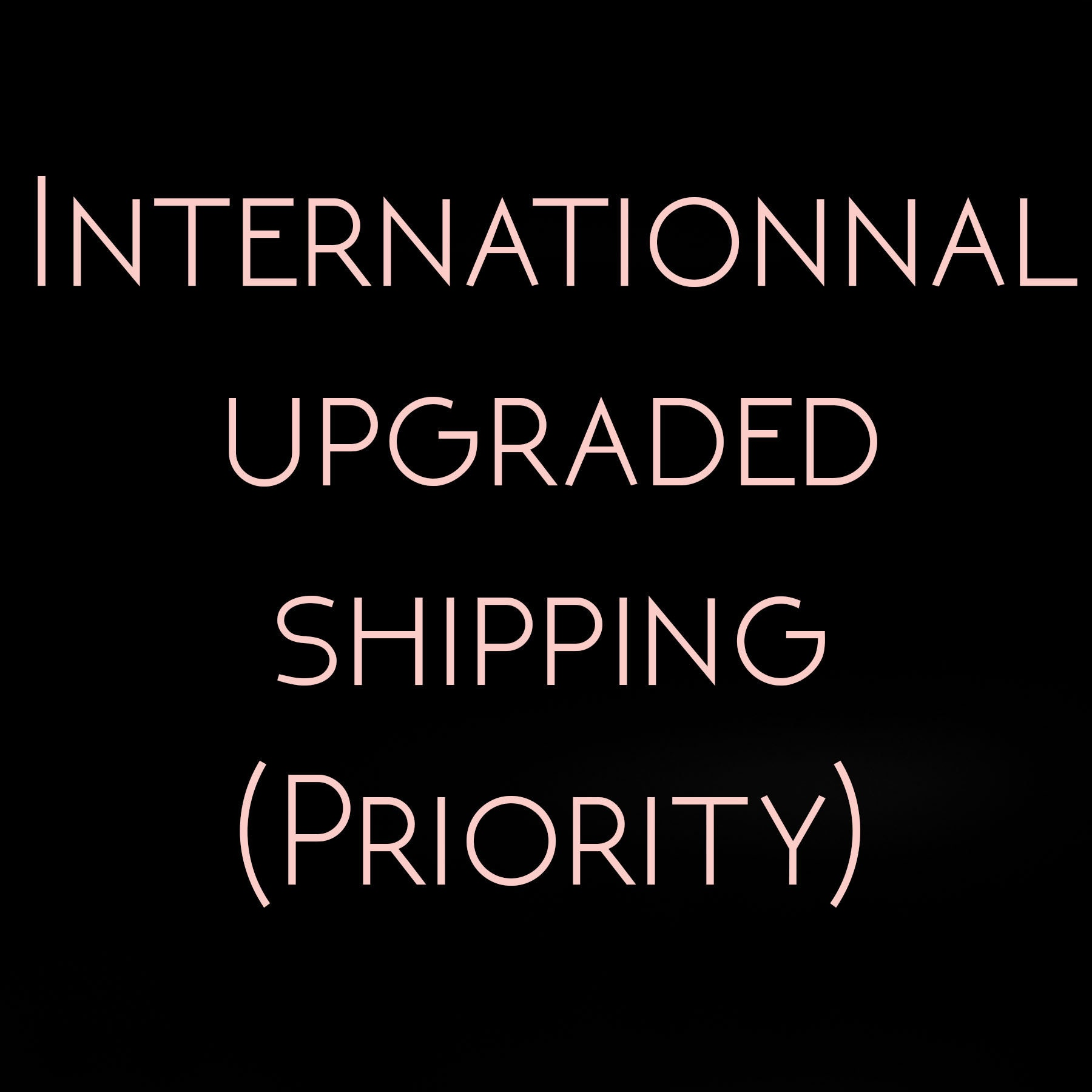 Rush Order and Shipping Upgrade Internationnal, Ready to Ship ...