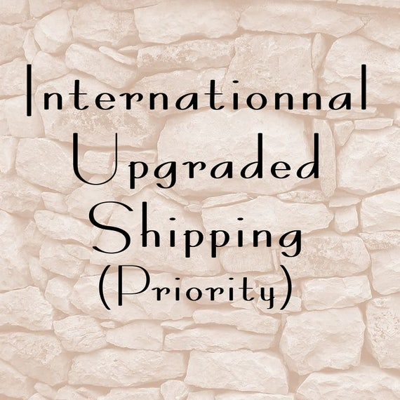 Rush Order and Shipping Upgrade Internationnal
