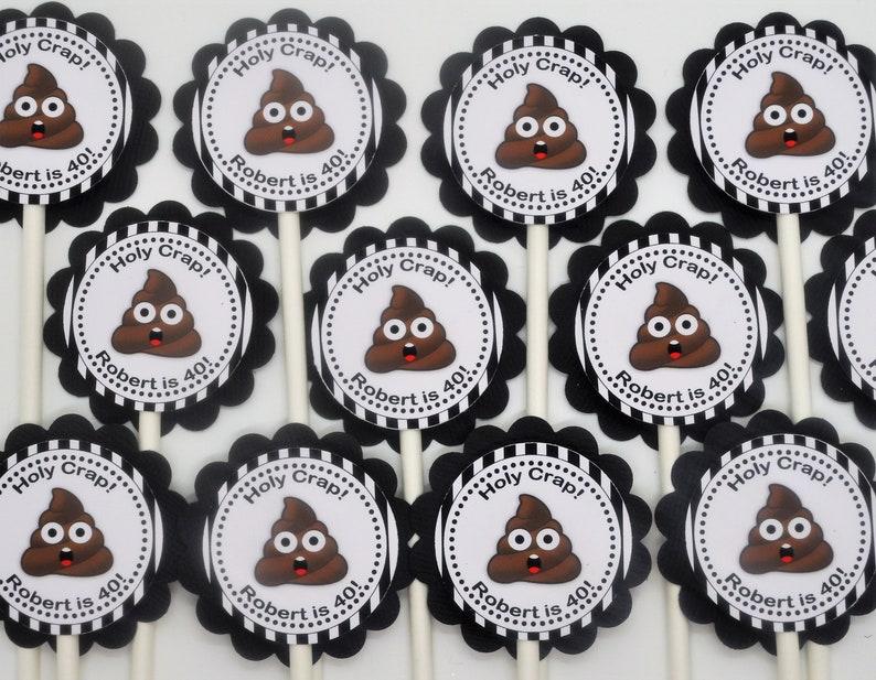 40th Birthday Emoji Holy Crap Cupcake Toppers Picks