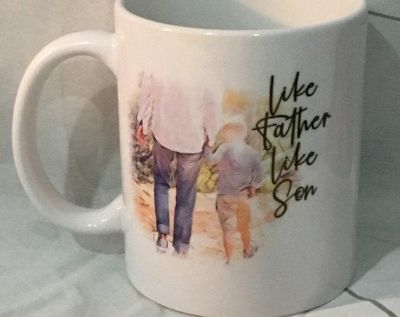 Life Father Like Son, Coffee Mug, Christmas Gift, Birthday Gift, Gift for Dad, Gift for him