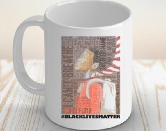 Black Lives Matter Coffee Mug, African American, Racial Equality