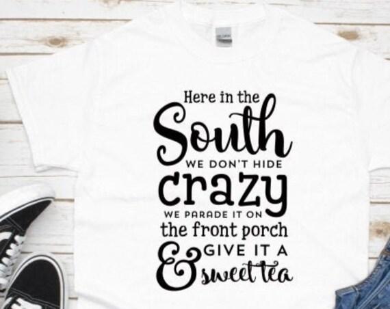 Southern Girl Shirt, Funny Southern Tee, Birthday, Christmas, Gift for Mom