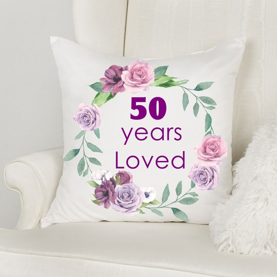 50th Birthday Gift for Women, Throw Pillow, 50 Years Loved, Mom Gift