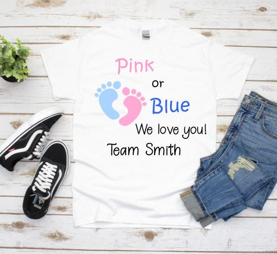 Baby Reveal Ideas, Pink or Blue We Love You Shirt, Baby Reveal, Gift for Mom