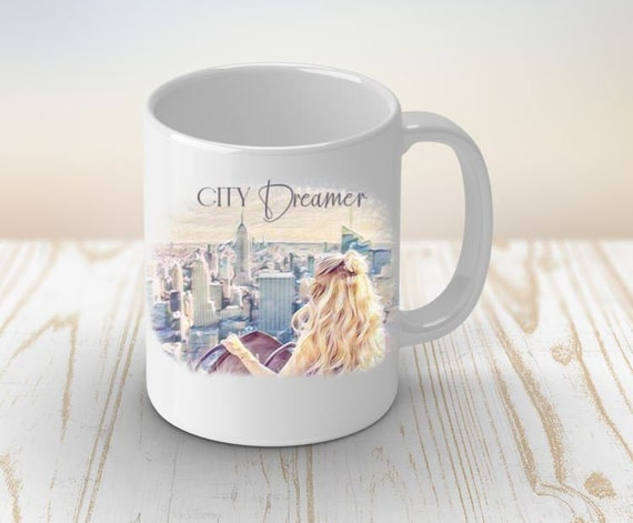 City Dreamer Coffee Mug, City Girl, Tea Mug, Travel Gift, Coffee lover, New York City Lover, Best Friend Gifts, Gifts for Women