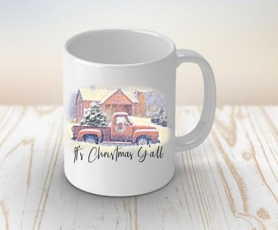 Its Christmas Y'All Coffee Mug, Christmas Gift, Gift for Woman, Gift for Mom