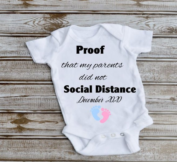 I am Proof My Parents Did Not Social Distance Baby Bodysuit, Funny Pregnancy Announcement, New Baby Gift