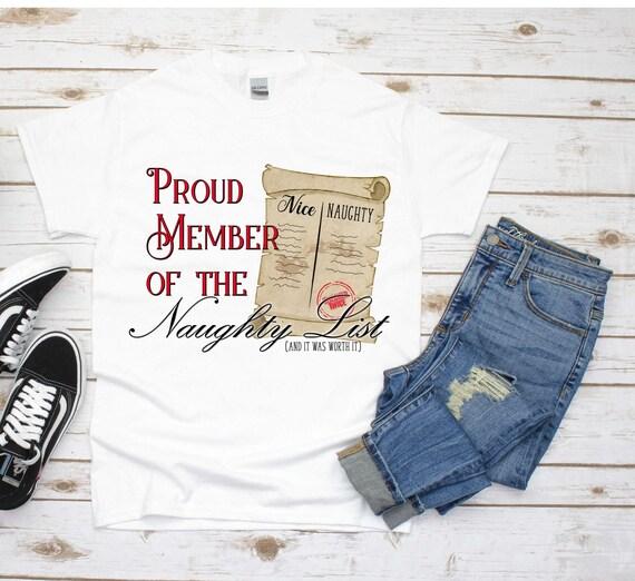 Funny Christmas Shirt, Naught List, Christmas Gift for Boyfriend