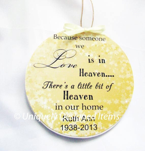Heaven In Our Home Ornament - Personalized - Custom Designs - Christmas Ornaments - Memorial Ornaments - Heaven Ornament - Sympathy Gift