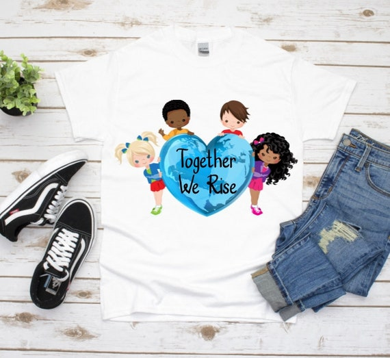 We Rise Together Graphic Tee, Equality Shirt, Friendship Shirt