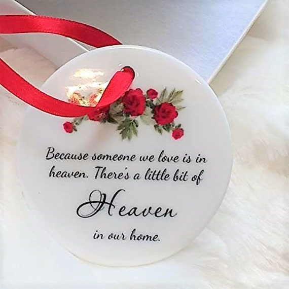 Because Someone We Love Is In Heaven, Memorial Ornament, Christmas, Wife Gift