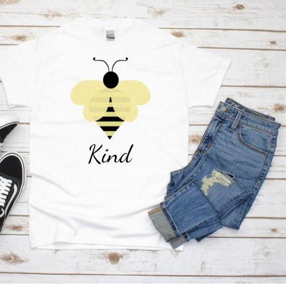 Bee Kind Shirt, Kindness t-shirt,  Birthday, Gift for Mom