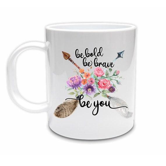 Boho Coffee Mug, Be You, 21st Birthday Gift for Women